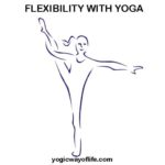 uild Flexibility with Yoga