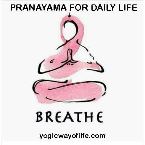 Pranayama for Daily Life - breathing Exercises
