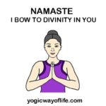 NAMASTE - I bow to you