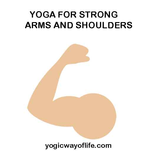 YOGA FOR STRONG ARMS AND SHOULDERS