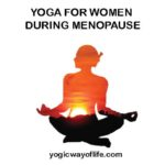 YOGA FOR WOMEN DURING MENOPAUSE