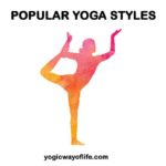 Popular Yoga Styles Prevalent Today